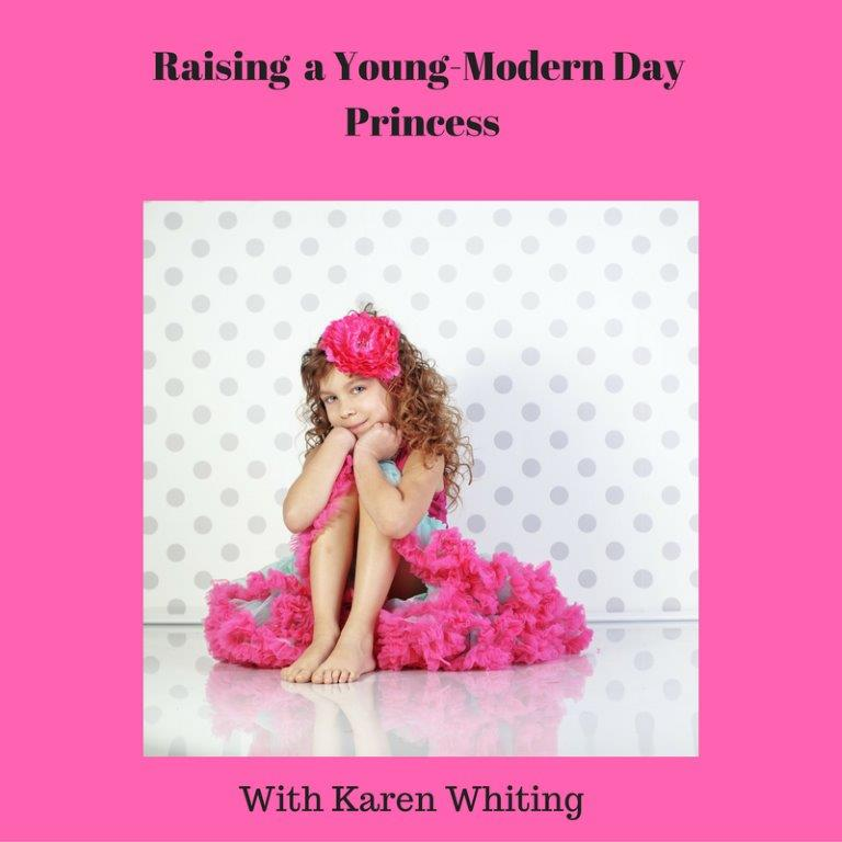 Raising Young Modern Day Princess