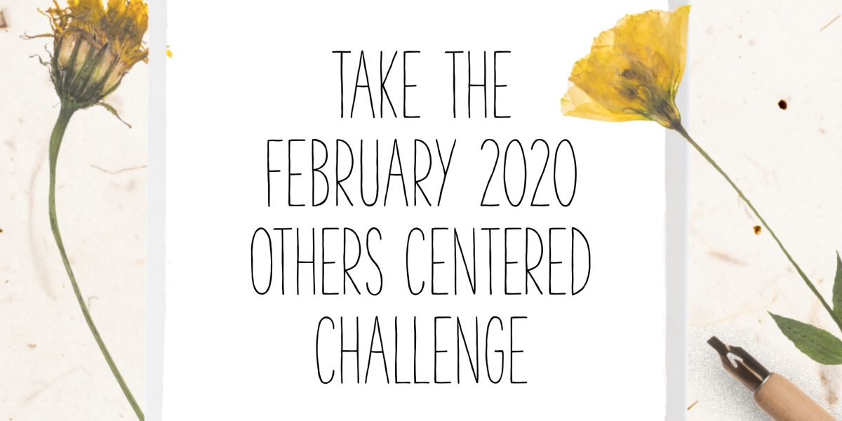 Feb 2020 Others Centered Challenge_Cynthia L. Simmons
