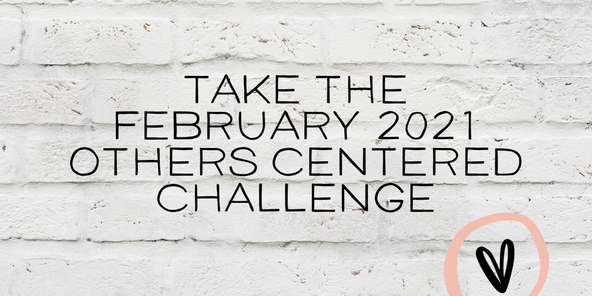 Feb 2021 Others Centered Challenge_Cynthia L. Simmons